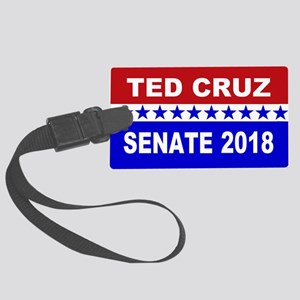Ted Cruz Senate 2018 Large Luggage Tag