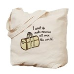 I want to make memories Tote Bag