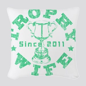 Trophy Wife 2011 green Woven Throw Pillow