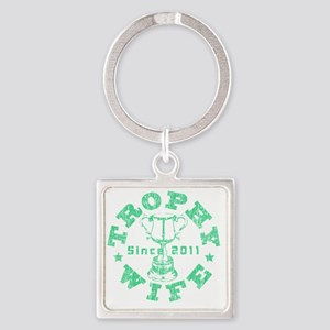 Trophy Wife 2011 green Square Keychain