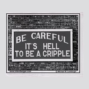 RR-HELL TO BE CRIPPLE -mousepad Throw Blanket
