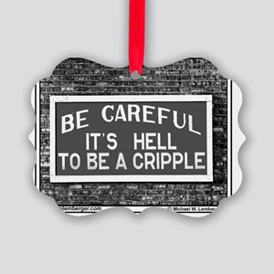 RR-HELL TO BE CRIPPLE -mousepad Picture Ornament