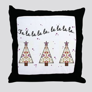 FA LA LA LA LA Throw Pillow