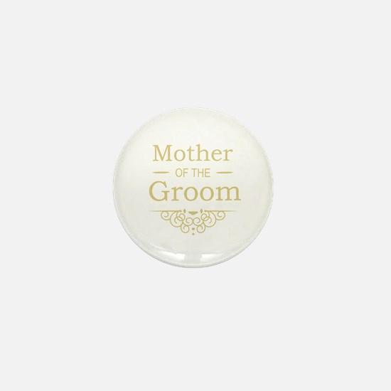 Mother of the Groom gold Mini Button