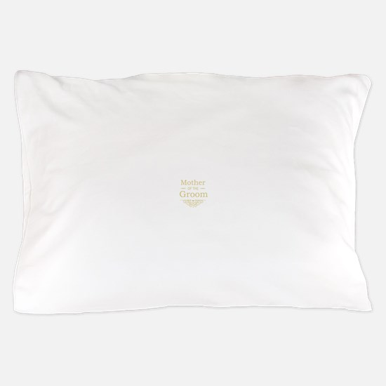 Mother of the Groom gold Pillow Case