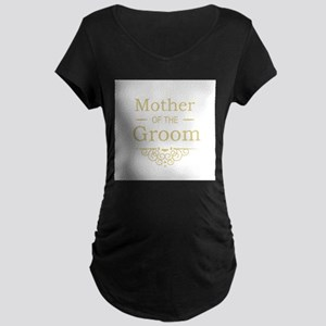 Mother of the Groom gold Maternity T-Shirt