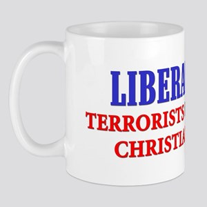 """Terrorists Have Rights, Christians Don't!"" Mug"
