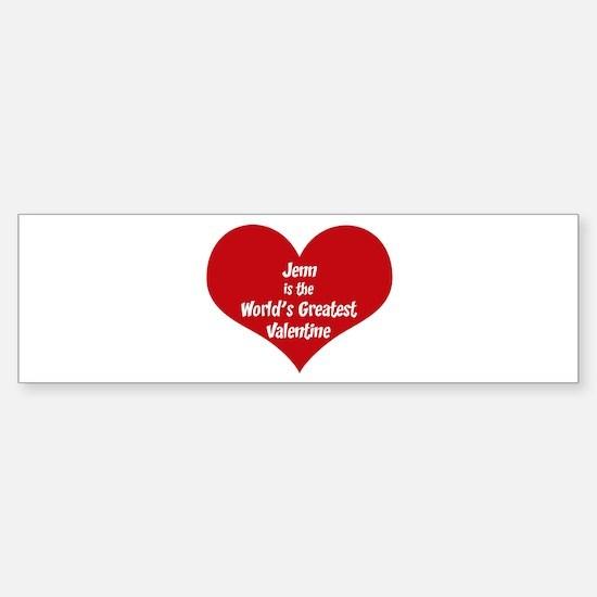 Greatest Valentine: Jenn Bumper Bumper Bumper Sticker