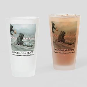 BOMB SQUAD PRANK1 Drinking Glass
