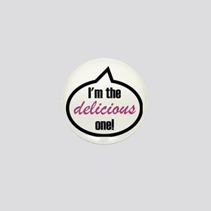 Im_the_delicious Mini Button