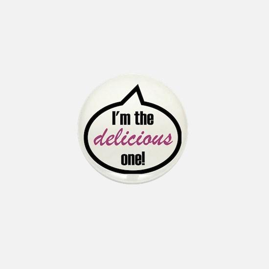 Im_the_delicious Mini Button