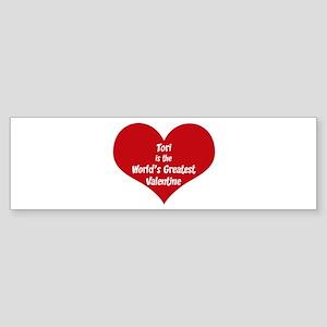Greatest Valentine: Tori Bumper Sticker