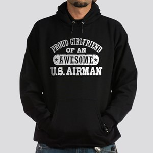 Proud Girlfriend of an Awesome US Airman Hoodie (d