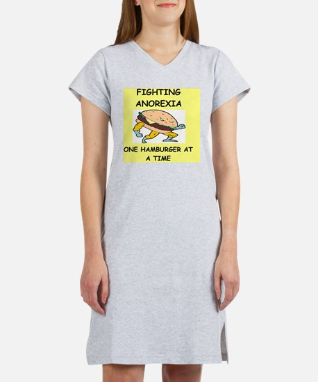 ANOREXIA gifts t-shirts Women's Nightshirt