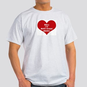 Greatest Valentine: Rebeca Ash Grey T-Shirt