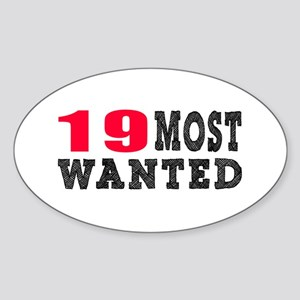 19 most wanted birthday designs Sticker (Oval)