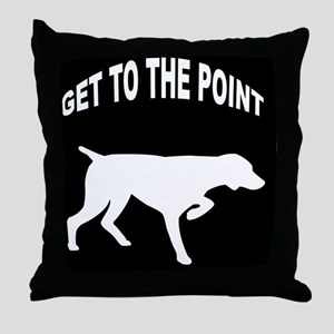 GET TO THE POINT IPAD CASE Throw Pillow