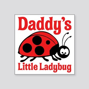 """Ladybug Daddy Square Sticker 3"""" x 3"""""""