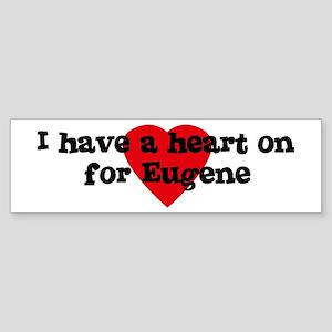 Heart on for Eugene Bumper Sticker