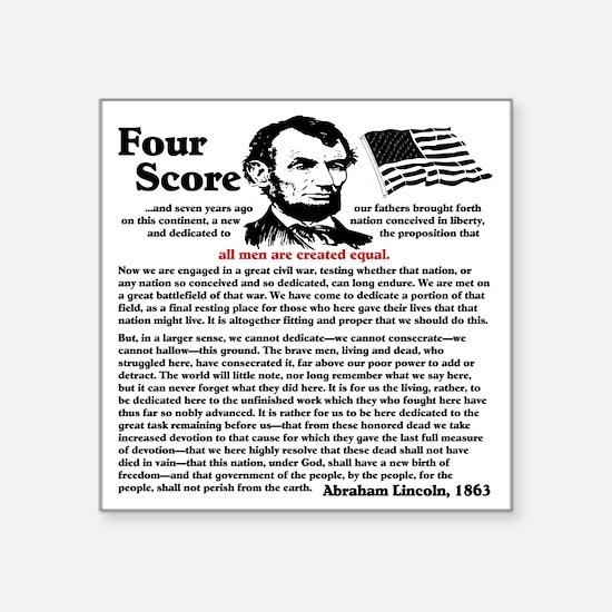 "fourscorecleartemplate4 Square Sticker 3"" x 3"""