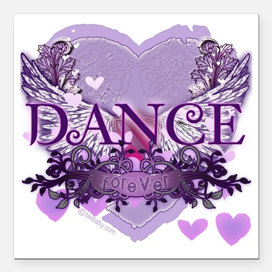 "dance forever purple hea Square Car Magnet 3"" x 3"""