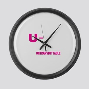 U=U Undetectable = Untransmittable Large Wall Cloc