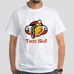 Taco Slut White T-Shirt