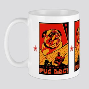 Obey the Pug Dog! Mug #3