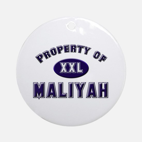 Property of maliyah Ornament (Round)