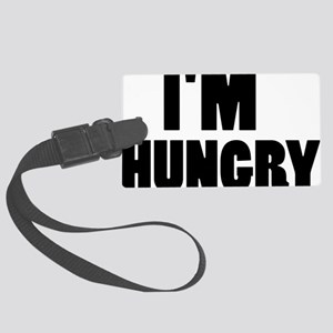 im_hungry Large Luggage Tag