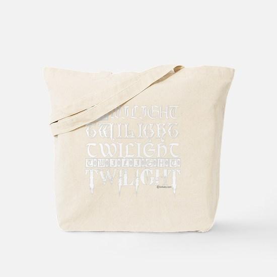 twilight sampler white text Tote Bag