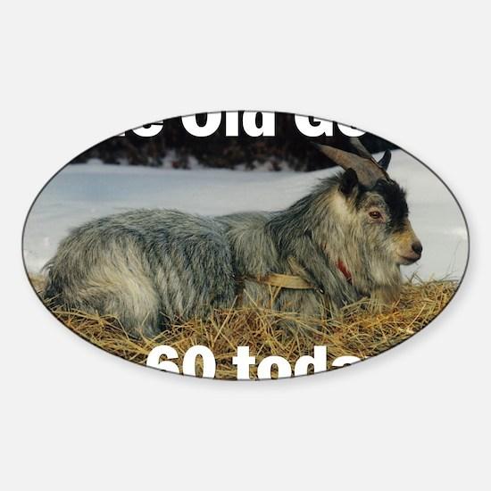 goat60ys Sticker (Oval)