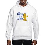 Just Pretend Hooded Sweatshirt