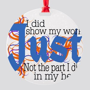 Just in my Head Round Ornament