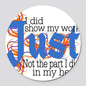 Just in my Head Round Car Magnet