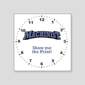 """Machinist_Print_RK2010_Wall Square Sticker 3"""" x 3"""""""