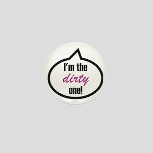 Im_the_dirty Mini Button