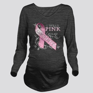 I Wear Pink for my D Long Sleeve Maternity T-Shirt