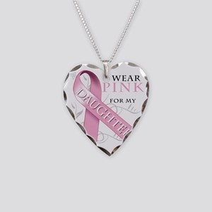 I Wear Pink for my Daughter Necklace Heart Charm
