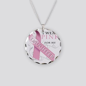 I Wear Pink for my Daughter Necklace Circle Charm