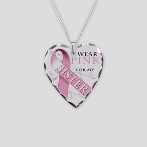 I Wear Pink for my Sister Necklace Heart Charm