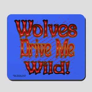 Drive Me Wild Mouse Pad