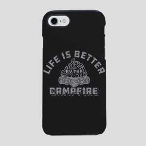 Life Is Better By The Campfire iPhone 7 Tough Case