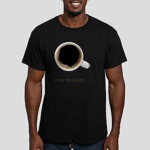 Coffee-Lt-ILoveMyJoJob Men's Fitted T-Shirt (dark)