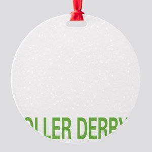 liverollerderby2 Round Ornament