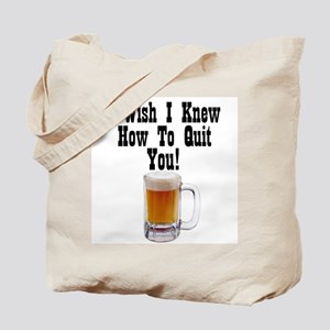Quit You #2 Tote Bag