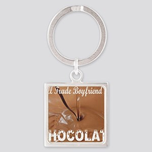 Trade boyfriend for chocolate Square Keychain