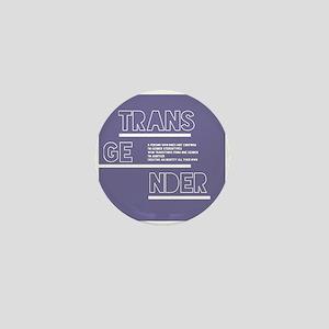 Transgender Defined Mini Button
