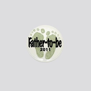 Father to Be 2011 (Unisex) Mini Button