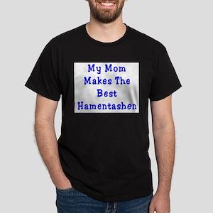Mom Makes the Best Hamentashe Dark T-Shirt
